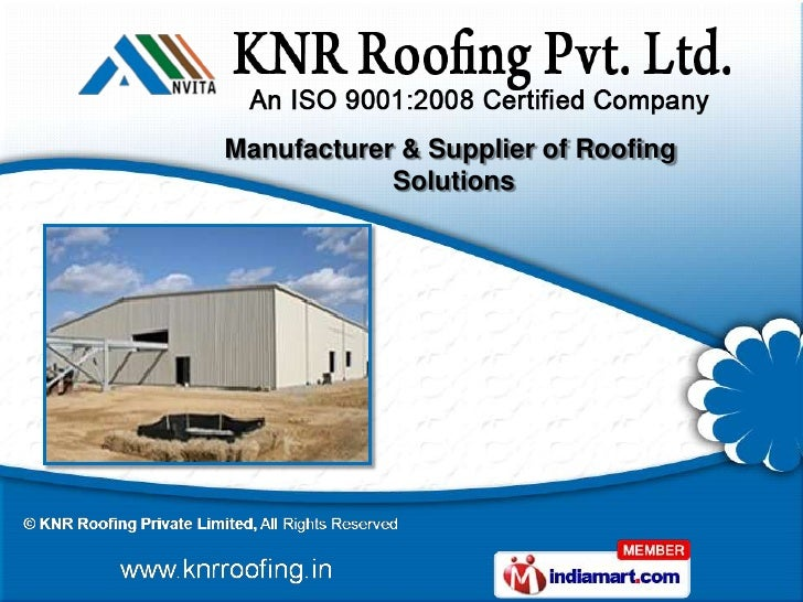 Manufacturer & Supplier of Roofing            Solutions