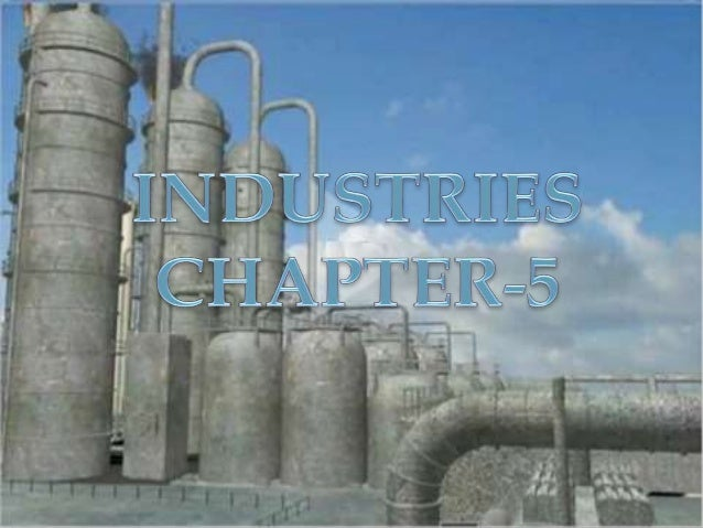 INDUSTRIES  Raw materials  Agro based  industries  Mineral based  industries  Marine based  industries  Forest based  indu...