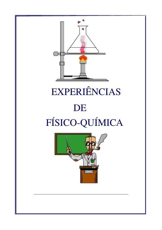 EXPERIÊNCIAS  DE FÍSICO-QUÍMICA
