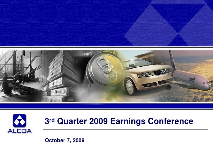 3rd Quarter 2009 Earnings Conference  October 7, 2009