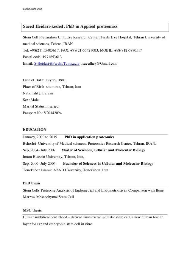 Curriculum vitae Saeed Heidari-keshel; PhD in Applied proteomics Stem Cell Preparation Unit, Eye Research Center, Farabi E...