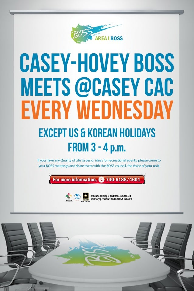 AREA I BOSS  Casey-HOVEY BOSS MEETS @CASEY CAC  EVERY WEDNESDAY Except US & KOREAN Holidays From 3 - 4 p.m. If you have an...