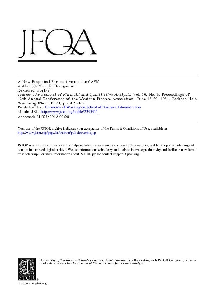 A New Empirical Perspective on the CAPMAuthor(s): Marc R. ReinganumReviewed work(s):Source: The Journal of Financial and Q...
