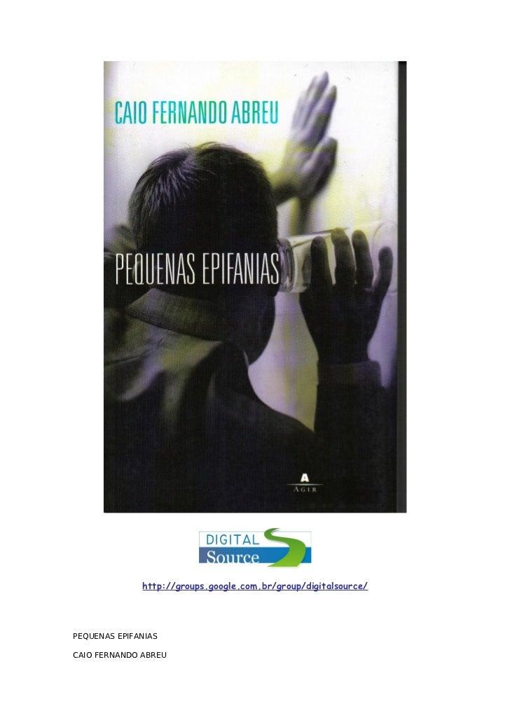 Pequenas Epifanias Caio Fernando Abreu Pdf