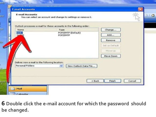 6 Double click the e-mail account for which the password should be changed.
