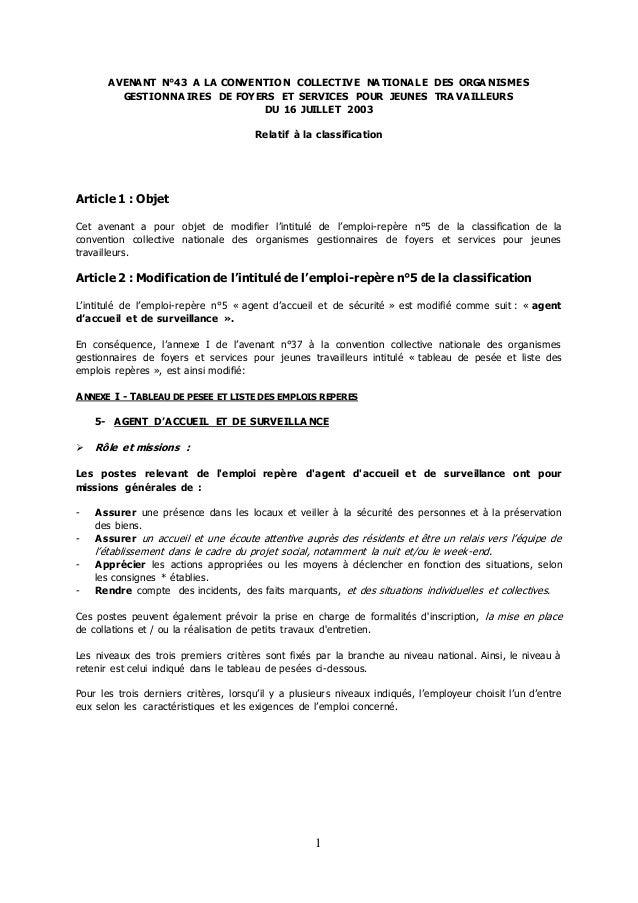 1 AVENANT N°43 A LA CONVENTION COLLECTIVE NATIONALE DES ORGA NISMES GESTIONNA IRES DE FOYERS ET SERVICES POUR JEUNES TRAVA...