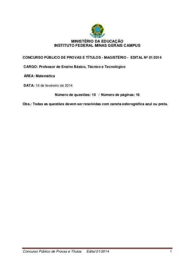 Concurso Público de Provas e Títulos Edital 01/2014 1 MINISTÉRIO DA EDUCAÇÃO INSTITUTO FEDERAL MINAS GERAIS CAMPUS CONCURS...