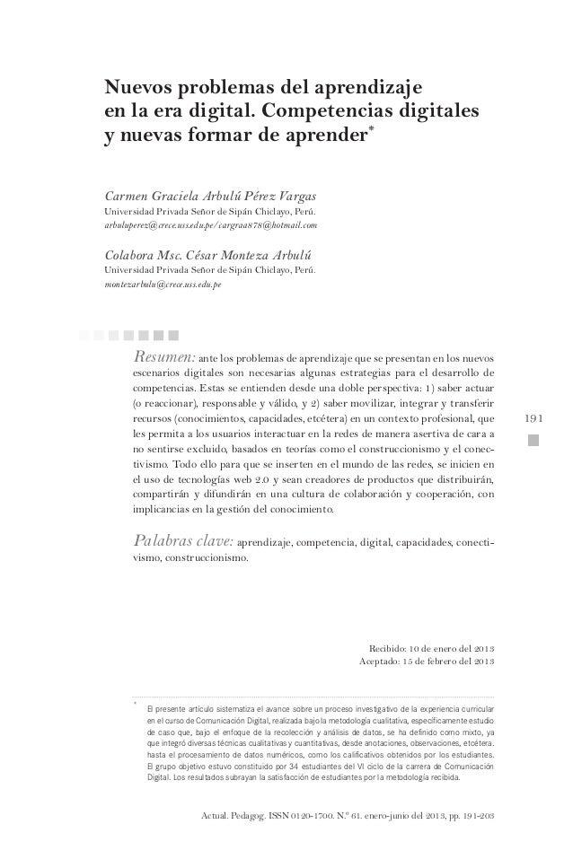 Actual. Pedagog. ISSN 0120-1700. N.º 61. enero-junio del 2013, pp. 191-203  191 191 Nuevos problemas del aprendizaje en la...