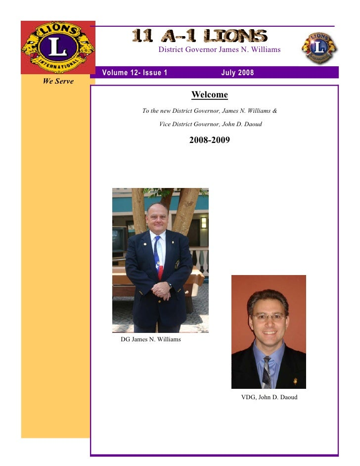 District Governor James N. Williams             Volume 12- Issue 1                      July 2008 We Serve                ...