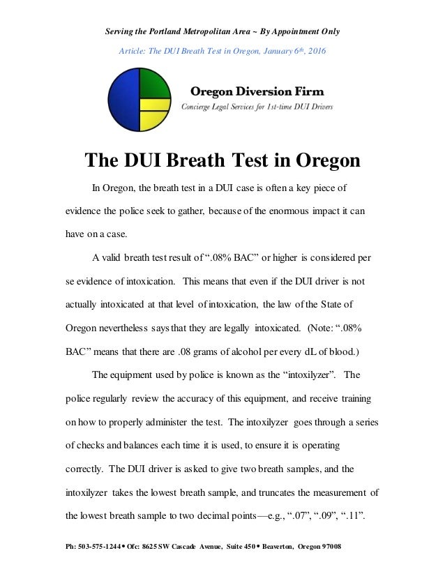 Serving the Portland Metropolitan Area ~ By Appointment Only Article: The DUI Breath Test in Oregon, January 6th, 2016 Ph:...