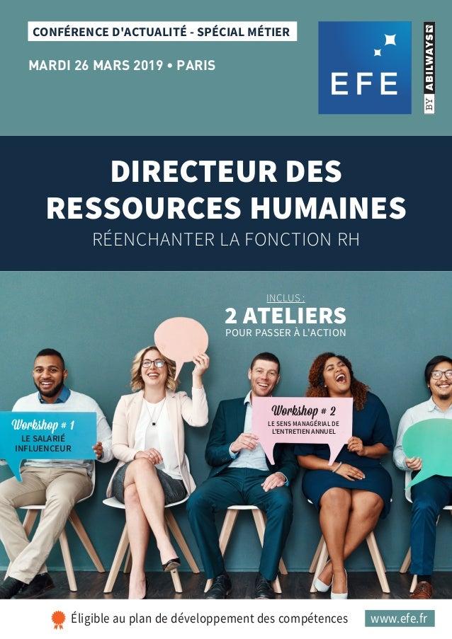 CONFÉRENCE D'ACTUALITÉ - SPÉCIAL MÉTIER MARDI 26 MARS 2019 • PARIS DIRECTEUR DES RESSOURCES HUMAINES RÉENCHANTER LA FONCTI...