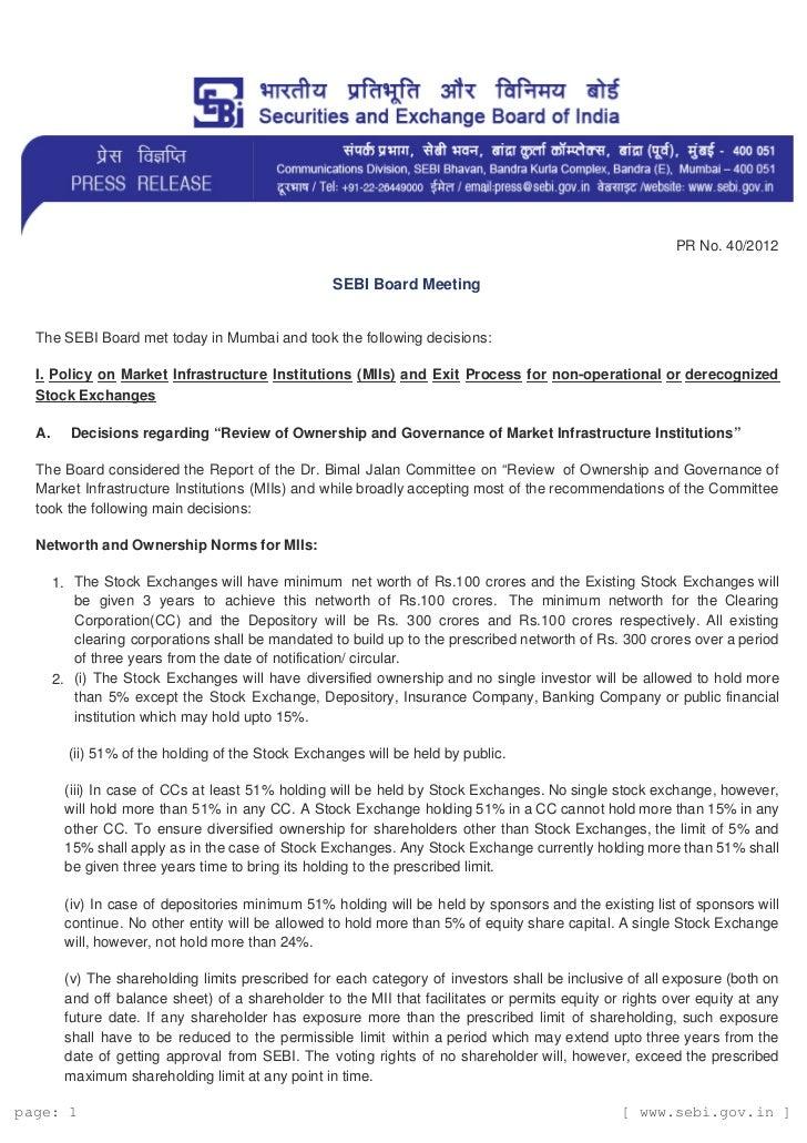 PR No. 40/2012                                                   SEBI Board Meeting  The SEBI Board met today in Mumbai an...