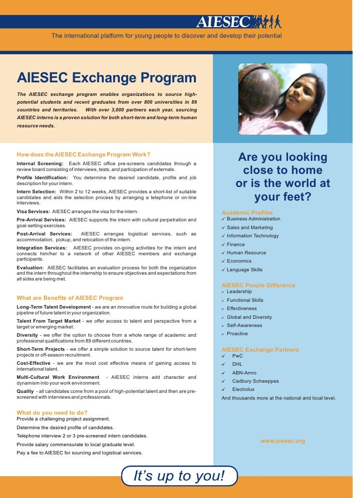 The international platform for young people to discover and develop their potential     AIESEC Exchange Program The AIESEC...