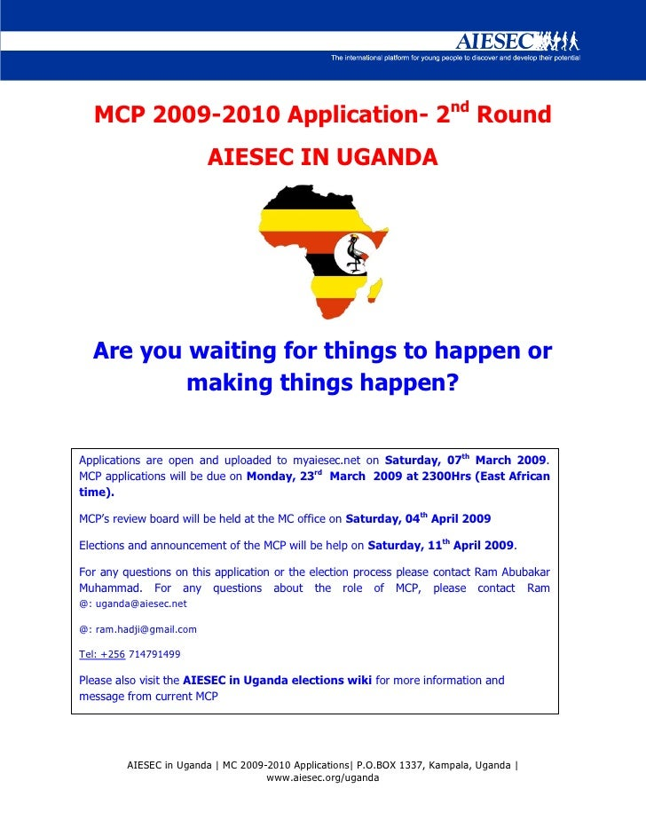 MCP 2009-2010 Application- 2nd Round                          AIESEC IN UGANDA       Are you waiting for things to happen ...