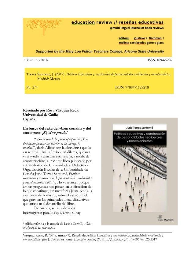 Vázquez Recio, R. (2018, marzo 7). Reseña de Políticas Educativas y construcción de personalidades neoliberales y neocolon...