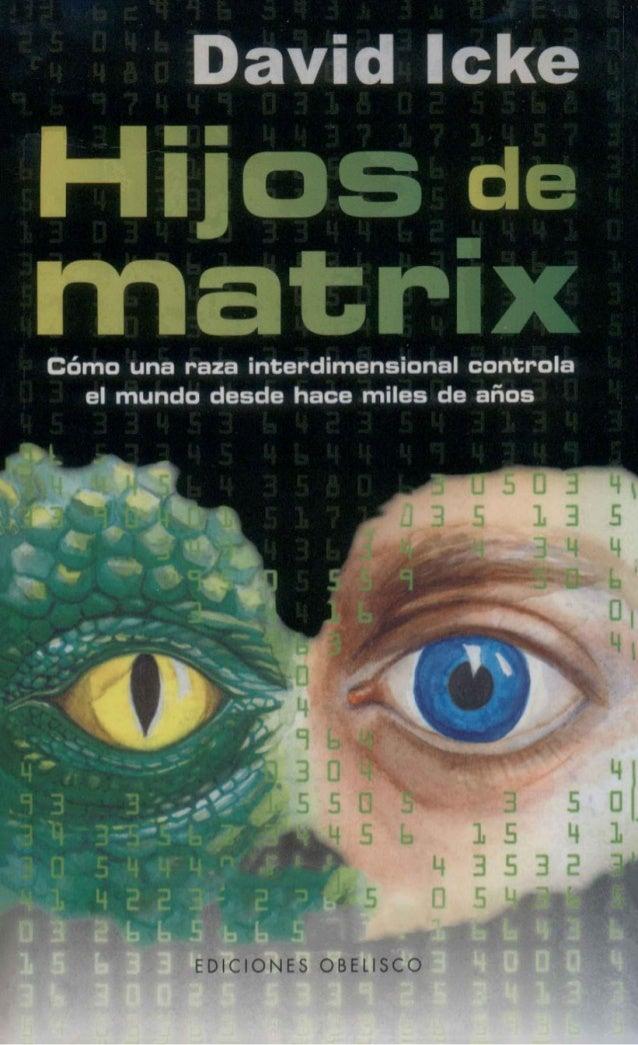 David Icke....hijos de la matrix descarga