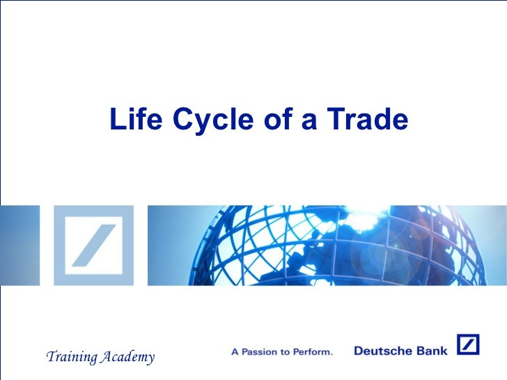 Life cycle of forex trade