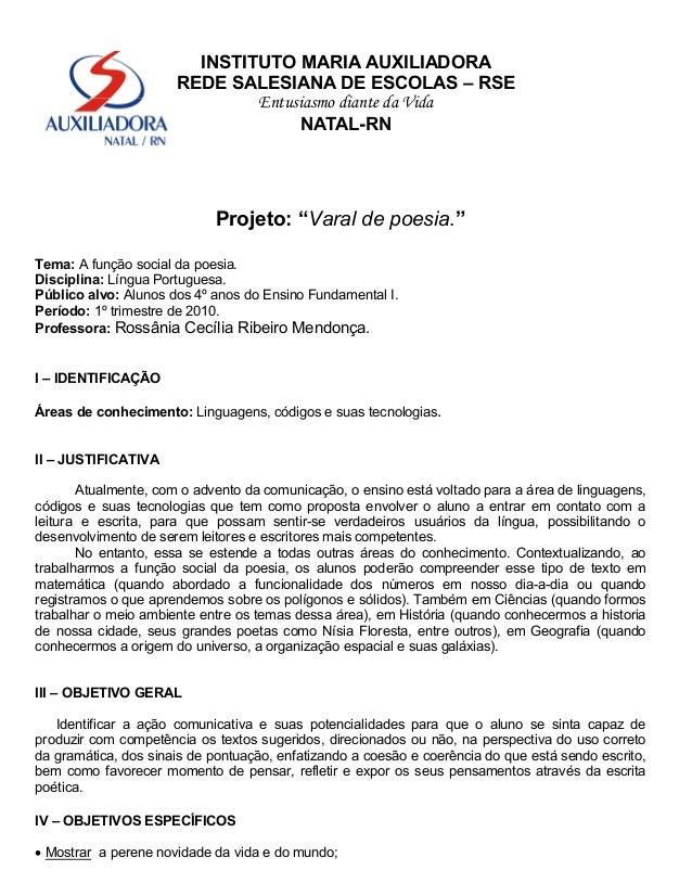 "INSTITUTO MARIA AUXILIADORA REDE SALESIANA DE ESCOLAS – RSE Entusiasmo diante da Vida NATAL-RN Projeto: ""Varal de poesia.""..."