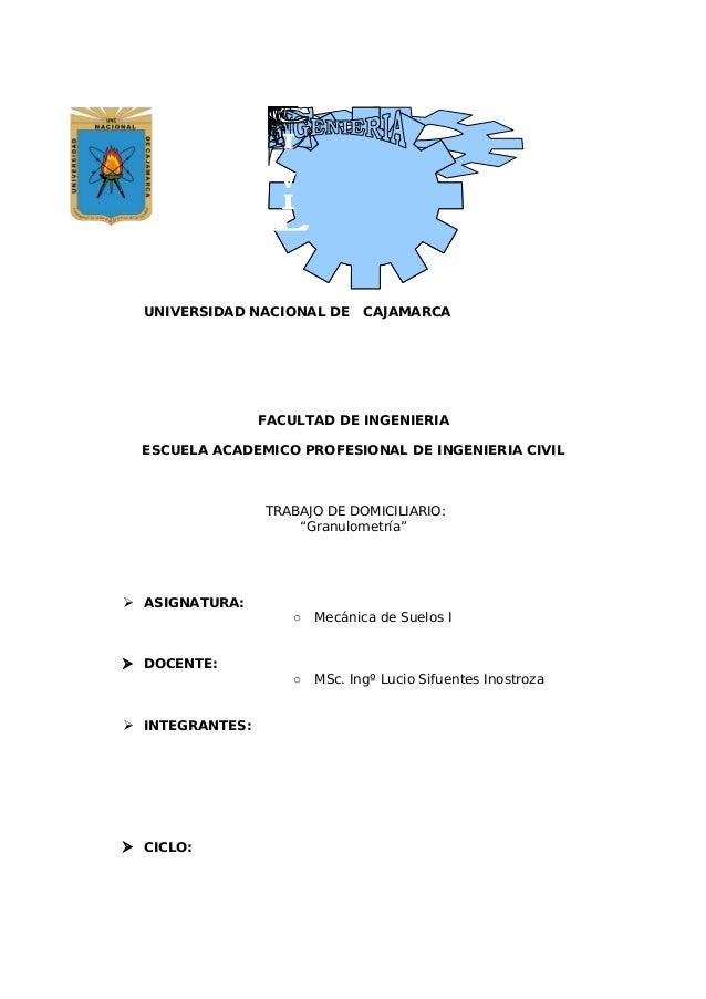 UNIVERSIDAD NACIONAL DE       CAJAMARCA                 FACULTAD DE INGENIERIA  ESCUELA ACADEMICO PROFESIONAL DE INGENIERI...