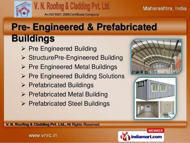 Metal Building System By V N Roofing Amp Cladding Pvt Ltd