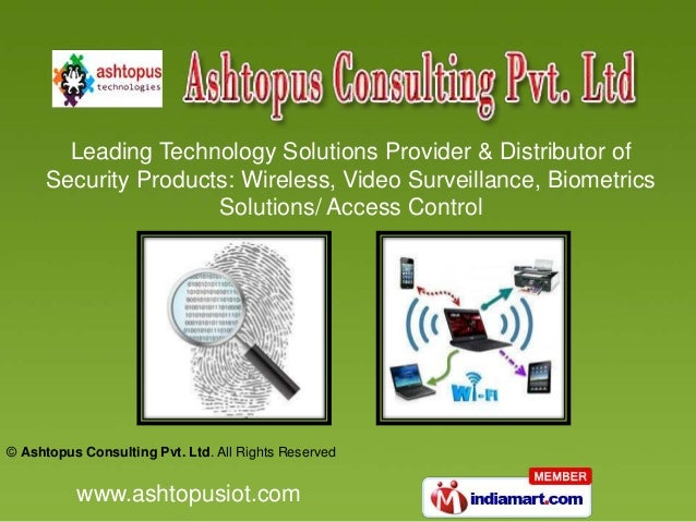 Leading Technology Solutions Provider & Distributor of Security Products: Wireless, Video Surveillance, Biometrics Solutio...