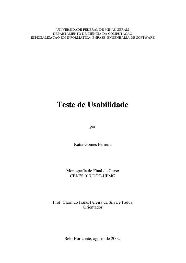 UNIVERSIDADE FEDERAL DE MINAS GERAIS            DEPARTAMENTO DE CIÊNCIA DA COMPUTAÇÃO ESPECIALIZAÇÃO EM INFORMÁTICA: ÊNFAS...