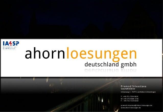 ahornloesungen deutschland gmbh    Ulmenweg  1  .  70771  Leinfelden-‐Echterdingen      T:    +49-‐711...