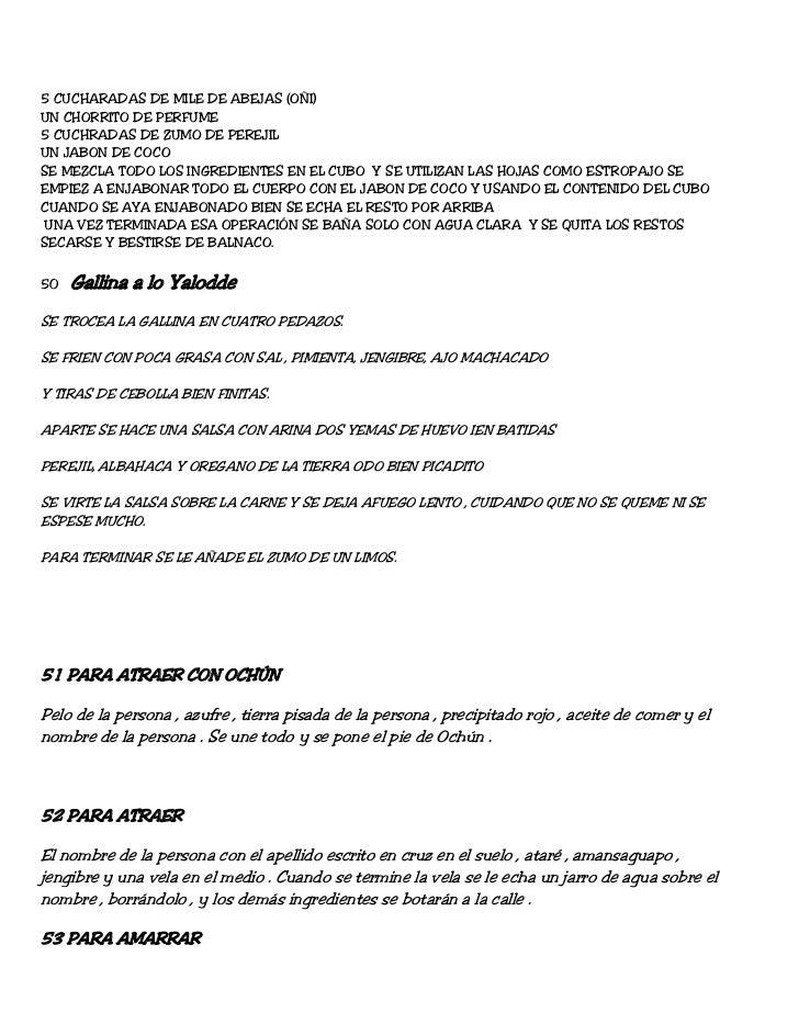 5 CUCHARADAS DE MILE DE ABEJAS (OÑI)UN CHORRITO DE PERFUME5 CUCHRADAS DE ZUMO DE PEREJILUN JABON DE COCOSE MEZCLA TODO LOS...