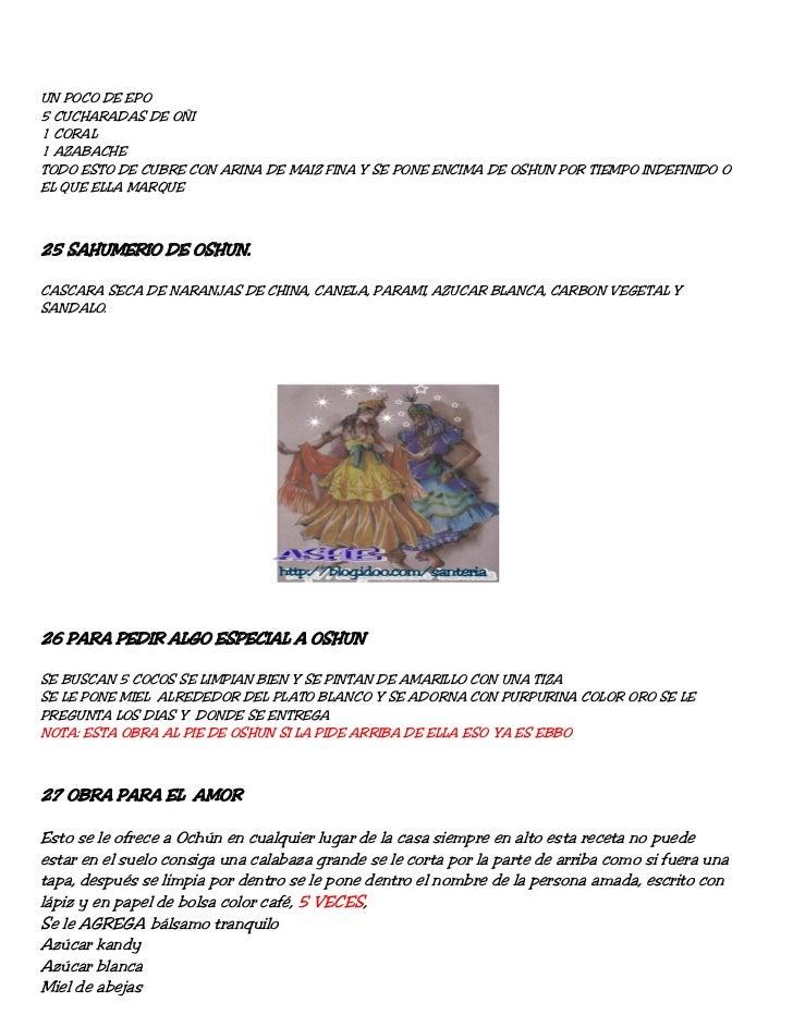 UN POCO DE EPO5 CUCHARADAS DE OÑI1 CORAL1 AZABACHETODO ESTO DE CUBRE CON ARINA DE MAIZ FINA Y SE PONE ENCIMA DE OSHUN POR ...