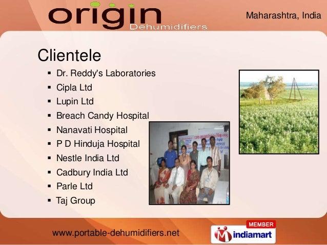 www.portable-dehumidifiers.net Clientele  Dr. Reddy's Laboratories  Cipla Ltd  Lupin Ltd  Breach Candy Hospital  Nana...