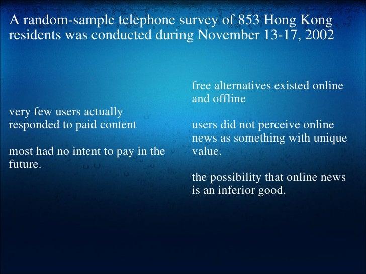 A random-sample telephone survey of 853 Hong Kong residents was conducted during November 13-17, 2002 <ul><li> </li></ul>...