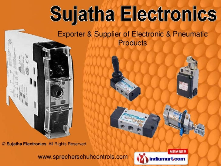 Exporter & Supplier of Electronic & Pneumatic                                             Products© Sujatha Electronics. A...