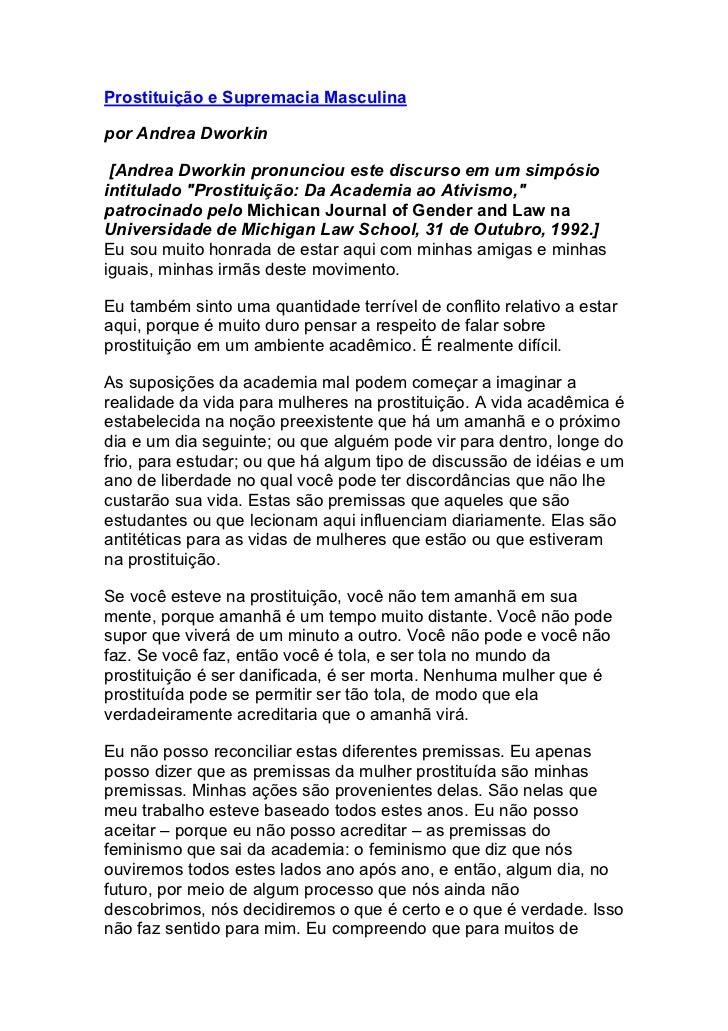 """Prostituição e Supremacia Masculinapor Andrea Dworkin [Andrea Dworkin pronunciou este discurso em um simpósiointitulado """"P..."""