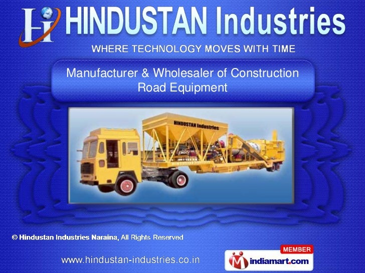 Manufacturer & Wholesaler of Construction            Road Equipment