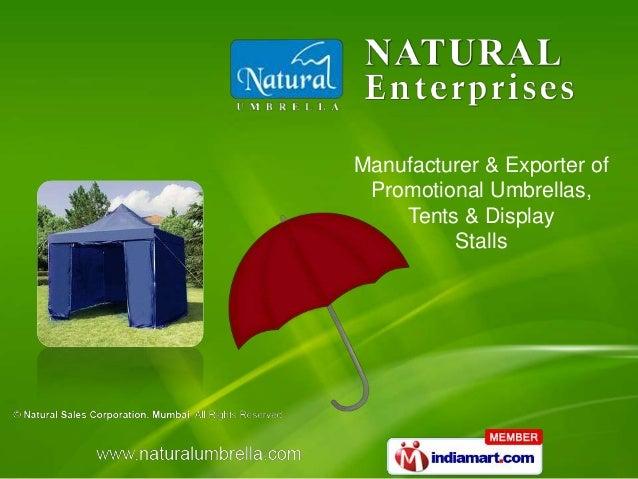 Manufacturer & Exporter of Promotional Umbrellas, Tents & Display Stalls