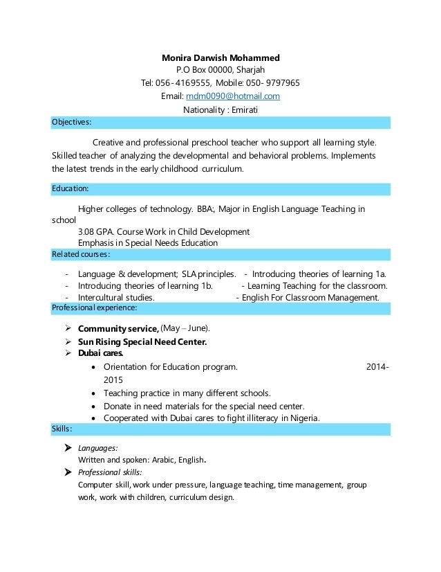 Monira Darwish Mohammed P.O Box 00000, Sharjah Tel: 056- 4169555, Mobile: 050- 9797965 Email: mdm0090@hotmail.com National...