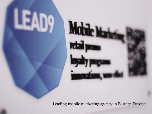 Leading mobile marketing agency in Eastern Europe
