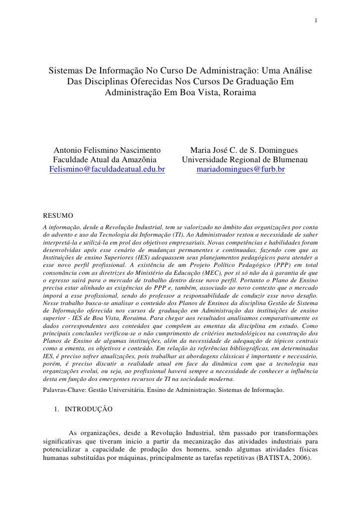 1  Sistemas De Informação No Curso De Administração: Uma Análise       Das Disciplinas Oferecidas Nos Cursos De Graduação ...