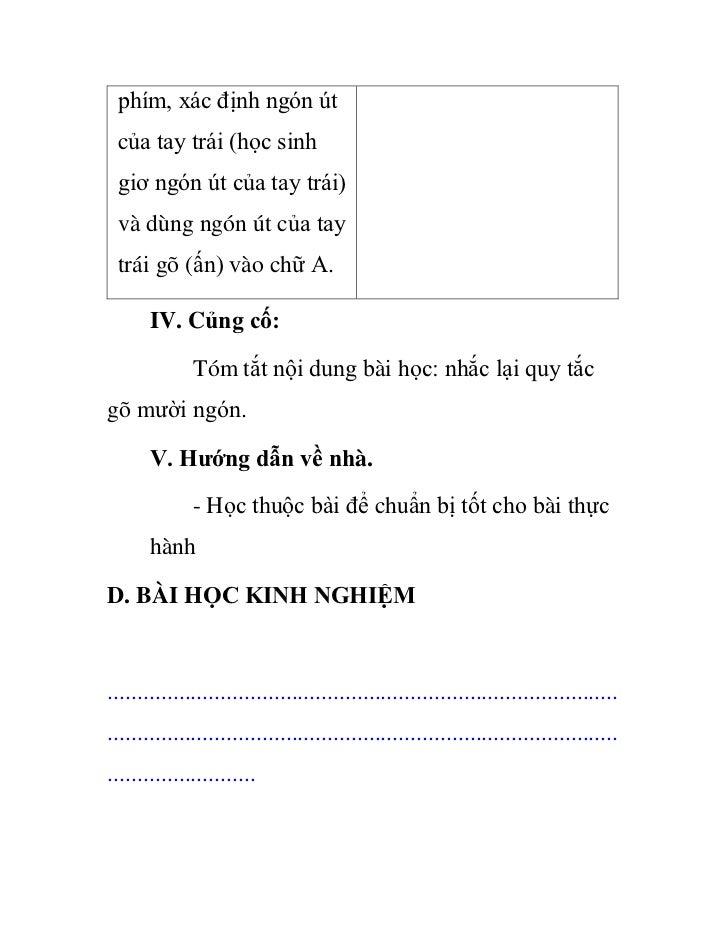 phím, xác định ngón út của tay trái (học sinh giơ ngón út của tay trái) và dùng ngón út của tay trái gõ (ấn) vào chữ A.   ...
