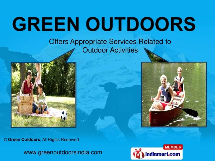 Offers Appropriate Services Related to Outdoor Activities<br />