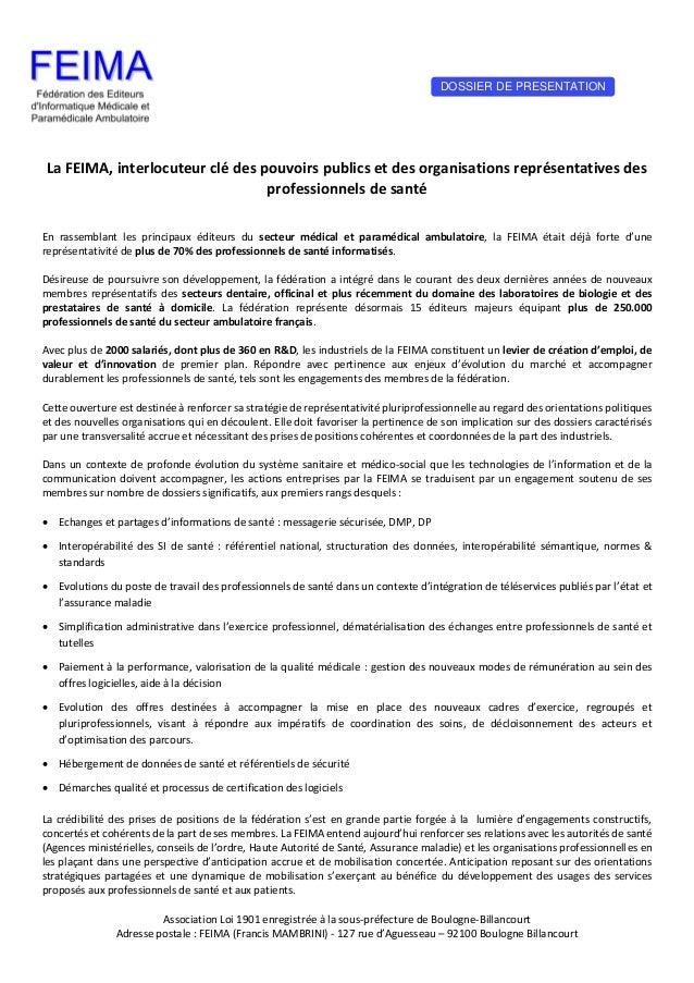 Association Loi 1901 enregistrée à la sous-préfecture de Boulogne-Billancourt Adresse postale : FEIMA (Francis MAMBRINI) -...
