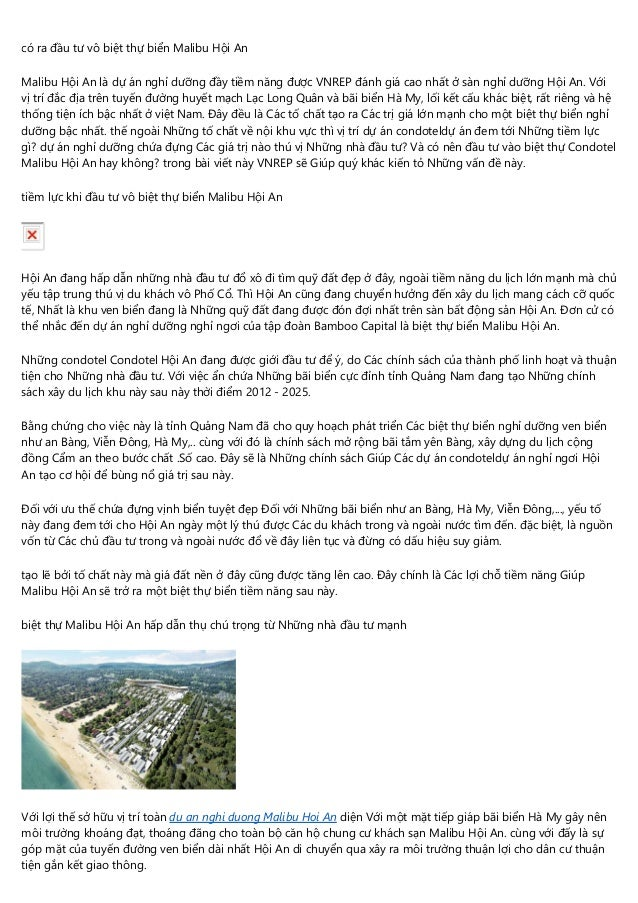 có ra đầu tư vô biệt thự biển Malibu Hội An Malibu Hội An là dự án nghỉ dưỡng đầy tiềm năng được VNREP đánh giá cao nhất ở...