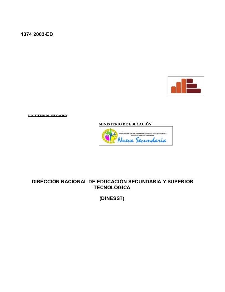 1374 2003-ED       MINISTERIO DE EDUCACIÓN                               MINISTERIO DE EDUCACIÓN         DIRECCIÓN NACIONA...