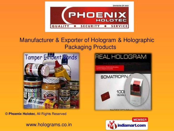 Manufacturer & Exporter of Hologram & Holographic                        Packaging Products© Phoenix Holotec, All Rights R...