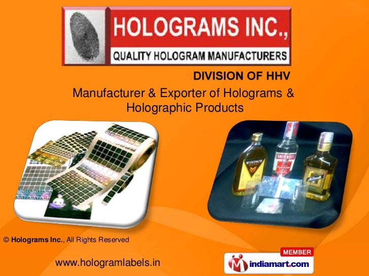 Manufacturer & Exporter of Holograms &                            Holographic Products© Holograms Inc., All Rights Reserve...