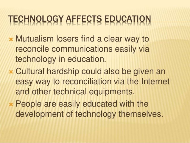 how technology has changed education Four ways digital technology has changed k-12 learning  there are some foundational ways that technology has already changed the face of education forever take a look.