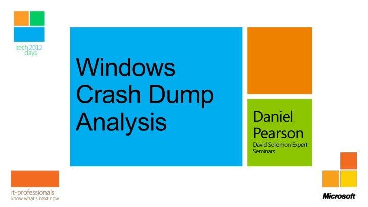 Understanding Windows CrashesAnalyzing Windows CrashesIntroducing Driver VerifierPerforming Manual AnalysisAdvanced Debugg...