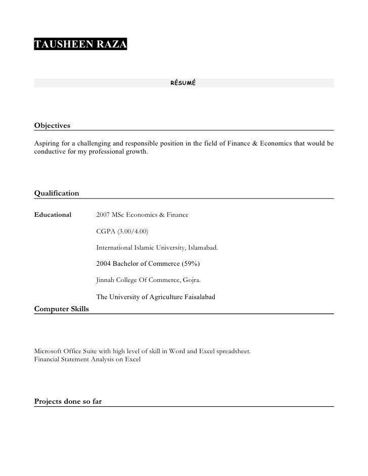 TAUSHEEN RAZA                                                    RÉSUMÉ     Objectives  Aspiring for a challenging and res...