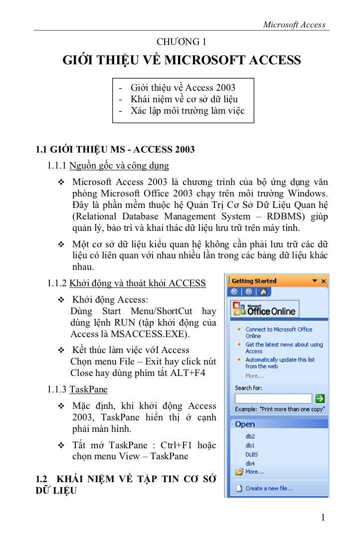 Microsoft Access                            CHƯƠNG 1     GIỚI THIỆU VỀ MICROSOFT ACCESS                   - Giới thiệu về ...