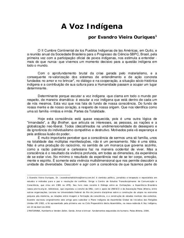 A Voz Indígena                                                           por Evandro Vieira Ouriques1       O II Cumbre Co...